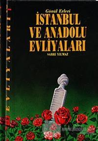 İstanbul ve Anadolu Evliyaları Cilt: 2 (Ciltli)