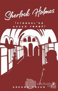 Sherlock Holmes - İstanbul'da Akşam Yemeği