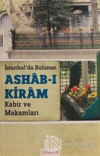 İstanbul'da Bulunan Ashab-ı Kiram Kabir ve Makamları