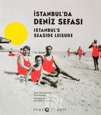 İstanbul'da Deniz Sefası - Istanbul's Seaside Leisure (Ciltli) %15 ind