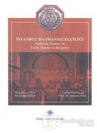 İstanbul'da Fransız Elçiliği (Ciltli)