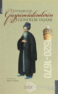 İstanbul'da Gayrimüslimlerin Gündelik Yaşamı 1520-1670