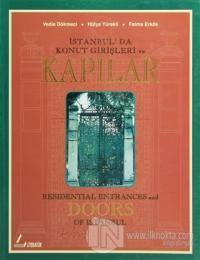 İstanbul'da Konut Girişleri ve Kapılar Residential Entrances and Doors of Istanbul
