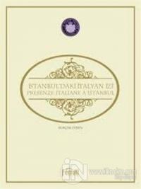 İstanbul'daki İtalyan İzi (Ciltli)