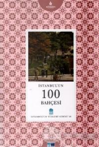 İstanbul'un 100 Bahçesi