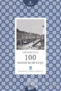 İstanbul'un 100 Sanayi Kuruluşu
