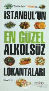 İstanbul'un En Güzel Alkolsüz Lokantaları