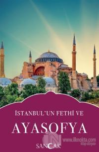İstanbul'un Fethi ve Ayasofya