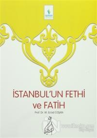 İstanbul'un Fethi ve Fatih