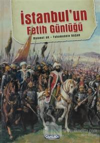 İstanbul'un Fetih Günlüğü (Ciltli)