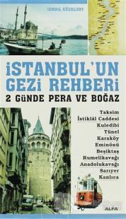 İstanbul'un Gezi Rehberi - 2 Günde Pera ve Boğaz