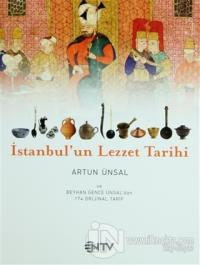 İstanbul'un Lezzet Tarihi Artun Ünsal