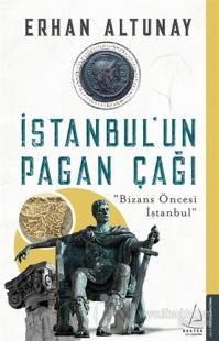 İstanbul'un Pagan Çağı %25 indirimli Erhan Altunay