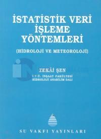 İstatistik Veri İşleme Yöntemleri Hidroloji ve Meteoroloji