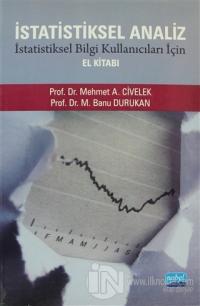 İstatistiksel Analiz - İstatistiksel Bilgi Kullanıcıları İçin El Kitab
