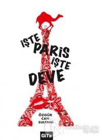 İşte Paris, İşte Deve