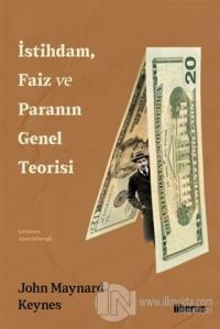 İstihdam, Faiz ve Paranın Genel Teorisi John Maynard Keynes