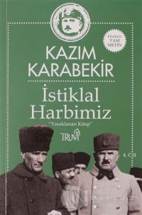 İstiklal Harbimiz 4.Cilt Kazım Karabekir