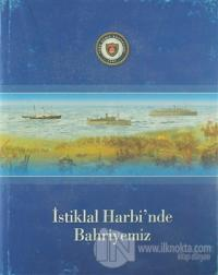 İstiklal Harbi'nde Bahriyemiz (Ciltli)