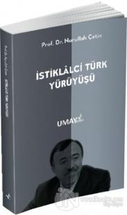İstiklalci Türk Yürüyüşü