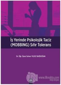 İşyerinde Psikolojik Taciz (MOBBING) Sıfır Tolerans
