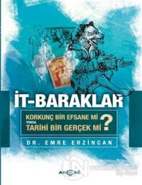 İt-Baraklar Emre Erzincan