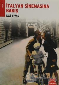 İtalyan Sinemasına Bakış