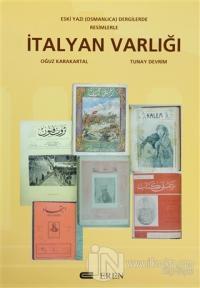 İtalyan Varlığı