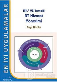 Itıl V3 Temelli BT Hizmet Yönetimi - En İyi Uygulamalar
