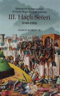 Itineraium Peregrinorum Et Gesta Regis Ricardi Işığında 3. Haçlı Seferi