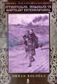 İttihatçılar, Masonlar ve Sosyalist Enternasyonel - Osmanlı-İtalyan Libya Savaşında