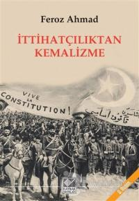 İttihatçılıktan Kemalizme