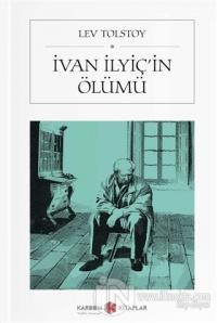 İvan İlyiç'in Ölümü (Cep Boy) Lev Nikolayeviç Tolstoy