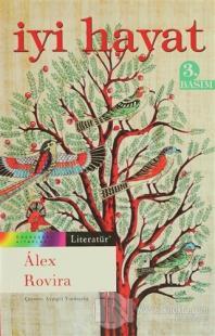 İyi Hayat %15 indirimli Alex Rovira
