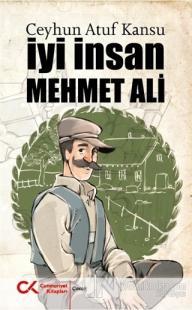 İyi İnsan Mehmet Ali Ceyhun Atuf Kansu