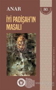 İyi Padişah'ın Masalı - Türk Dünyası Edebiyatı Dizisi 2