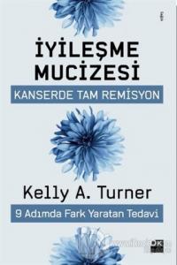 İyileşme Mucizesi %20 indirimli Kelly A. Turner