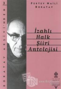 İzahlı Halk Şiiri Antolojisi