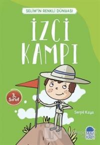 İzci Kampı - Selim'in Renkli Dünyası / 3. Sınıf Okuma Kitabı