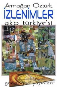 İzlenimler Akp Türkiye'si