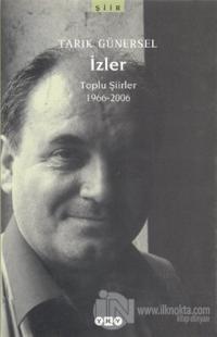 İzler Toplu Şiirler 1966-2006