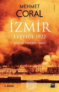 İzmir: 13 Eylül 1922