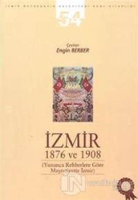 İzmir 1876 ve 1908
