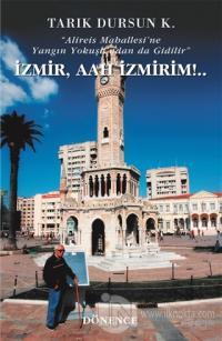 İzmir, Aah İzmirim