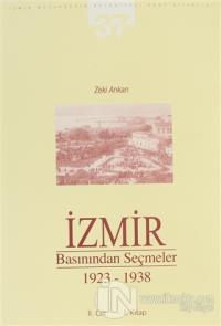 İzmir Basınından Seçmeler 1923-1938 (2. Cilt 1. Kitap)