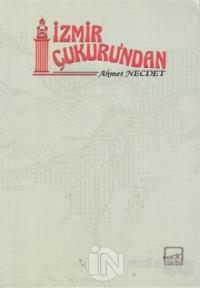 İzmir Çukuru'ndan