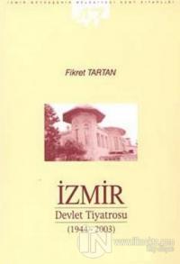 İzmir Devlet Tiyatrosu (1944-2003)