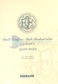 İzmir Esnaf ve Ahali Bankasından Egebanka