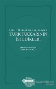 İzmir İktisat Kongresinden Türk Tüccarının İstedikleri