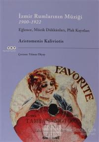 İzmir Rumlarının Müziği 1900-1922